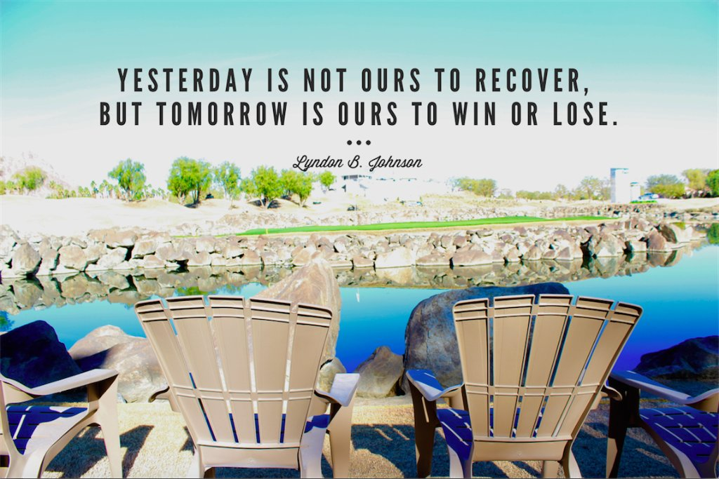 """""""Yesterday is not ours to recover, but tomorrow is ours to win or lose."""" -Lyndon B. Johnson  Retweet to share https://t.co/C5ReQtj5OZ"""