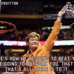 Heres how were going to beat you. Were going to outwork you. Thats it. Thats all there is to it -- Pat Summitt https://t.co/vNPBH01YsD