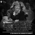 Our thoughts & prayers are with the Summitt family.  Head coach Tom Crean on the one & only Pat Summitt: https://t.co/HFCYe7XX8x