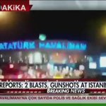 Breaking News Update: There are reports of two explosions at Istanbuls Ataturk airport. https://t.co/LjqRdOGSsL