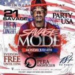 21 savage LIVE • 18+ • Only at Opera • Monday 4th of July   #SavageMode x #Goddessesofatl https://t.co/Hkg6a21I6k x12