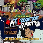"#AtlRooftopparty ???? 4th of July Weekend Kickoff Text ""penthouse"" to me for free entry 4047480804 #GOA https://t.co/NHvRroWYMi"