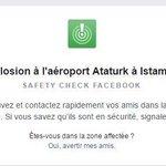 Attentat à l'aéroport d'Istanbul : Facebook active le Safety Check. https://t.co/FadPhypzIg