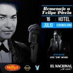 ¿Te gustan los boleros? Disfruta este 16/07 del homenaje a #FelipePirela en el hotel Eurobuilding @losidolosnet https://t.co/rGIILSM1Of