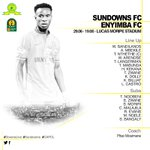 Here is our confirmed Starting XI for our CAF Champions League clash against Enyimba FC. #Sundowns #DownsLive #CAFCL https://t.co/2quLtsnNPr