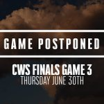 #CWS Finals Game 3 has officially been postponed. The game will be played tomorrow... Start time TBD. https://t.co/MkuGQJSYbC