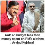 AAP advertisement Budget less then money spent on PMs Clothes - .@ArvindKejriwal https://t.co/dGxcodlm8n