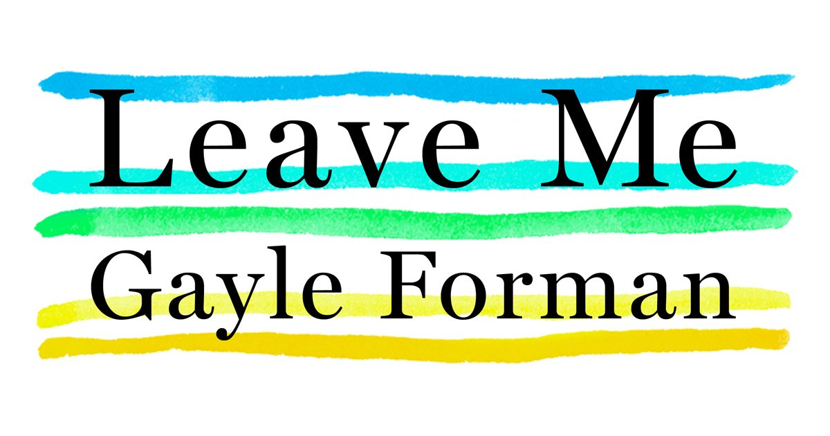 For #SocialMediaDay, here's a Twitter special: Retweet this by 2pm EDT for a chance to win #LeaveMe ARC @gayleforman https://t.co/wrkGByG7Fj