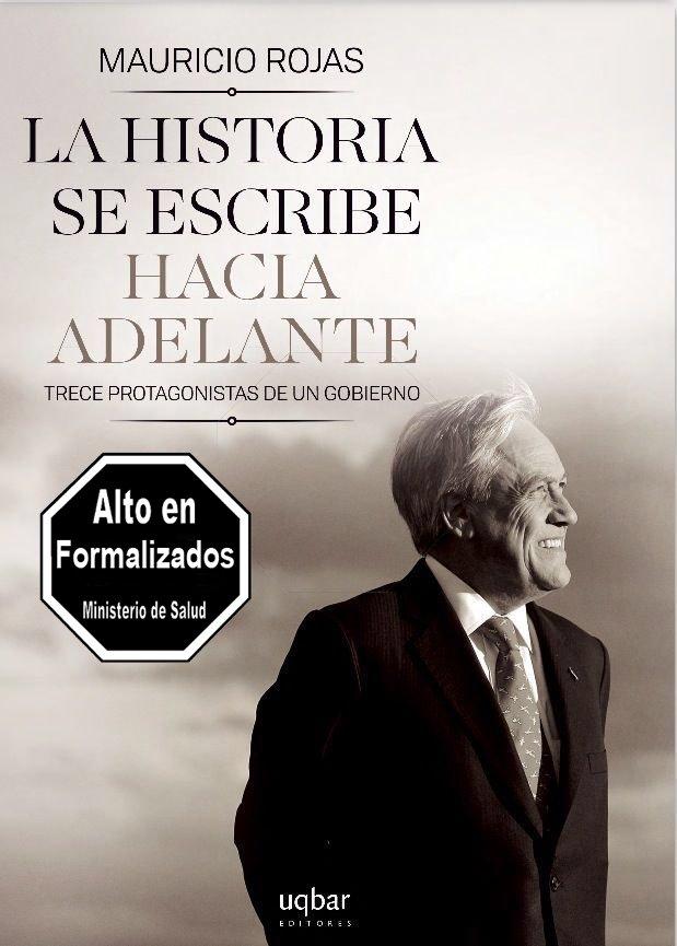 La portada del libro sobre el gobierno de Piñera necesitaba una advertencia de salud pública. Listo: https://t.co/T0D1e9K28X