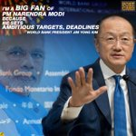 Im a big fan of Indias PM Narendra Modi Coz he sets ambitious targets, deadlines: World Bank Chief Jim Yong Kim https://t.co/MUBpYk7jCD