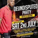 #DjAromaUndisputedParty 2nd July yall know how we do it. https://t.co/s1fW8kntnH