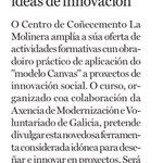 """📰  @LaRegion, 6-7 de Julio,  El """"modelo Canvas"""" en ideas de Innovación en @LaMolineraCC..  Te vienes? https://t.co/4jHAJqXoRU"""