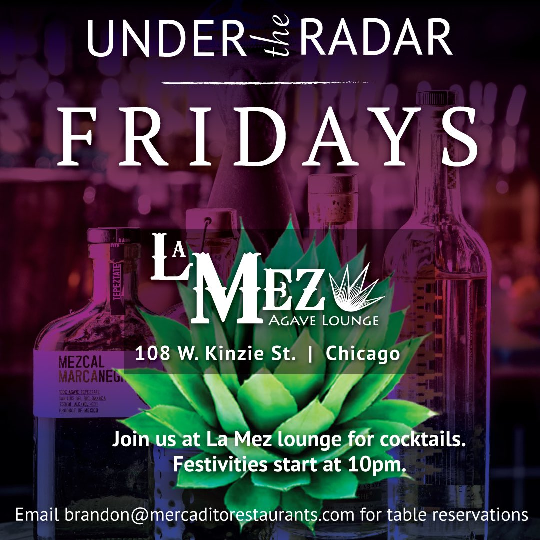 TONIGHT! @lamezchi inside of @mercaditochi tonight & every Friday @ 10PM. #fiesta #fridays #tequila #chicago #love https://t.co/WouXVrH40y