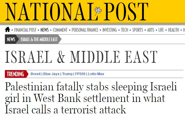 """What Israel calls a terrorist attack""?!! What would u call butchering a 13yr old girl @nationalpost? #Headlinefail https://t.co/tQUFn081lq"