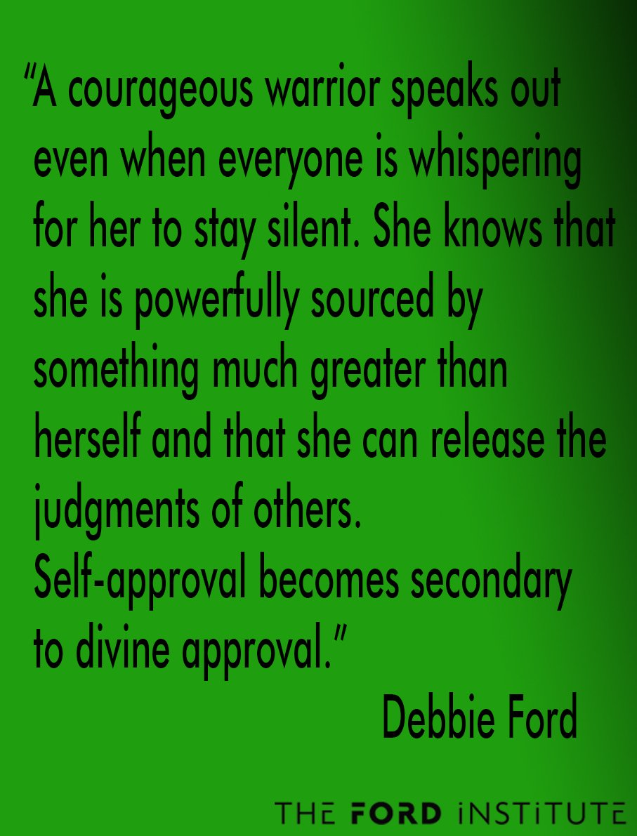 """A courageous warrior speaks out even when everyone is whispering..."" Debbie Ford #TheFordInstitute https://t.co/CT2kPGC57o"