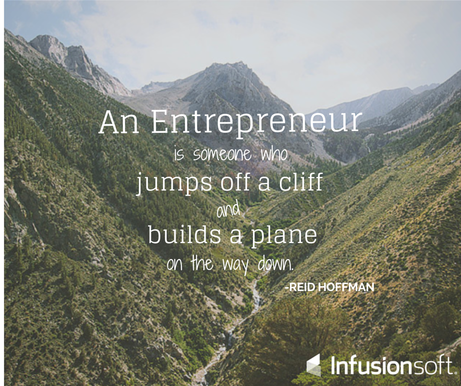 An #entrepreneur is someone who jumps off a cliff and builds a plane on the way down. -Reid Hoffman #QuoteOfTheDay https://t.co/DTL4YCwhFW