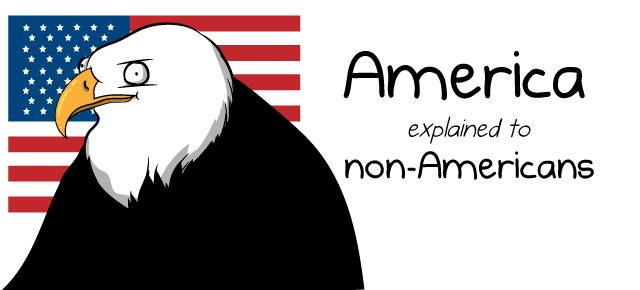 RT @Oatmeal: I made a comic explaining America to non-Americans https://t.co/VnTpMDatVd https://t.co
