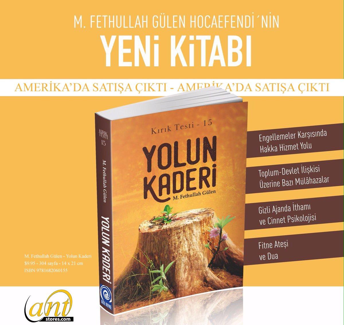 "Bayram hediyeniz ANTstores'dan! Hocaefendi'nin son kitabı ""Yolun Kaderi"" Amerikada raflarda. https://t.co/ruvPy4plV7 https://t.co/R3rtEmkqfC"