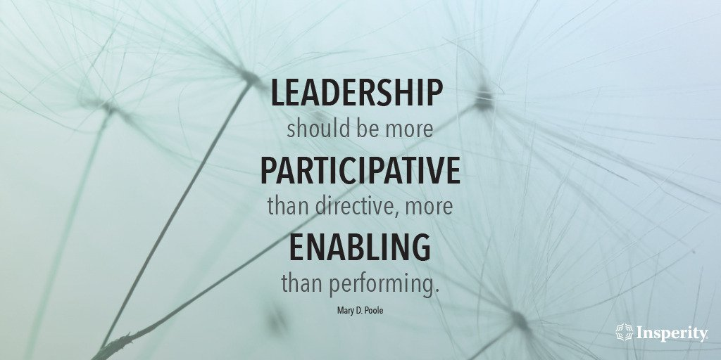 """#Leadership should be more participative than directive, more enabling than performing."" ~ Mary D. Poole https://t.co/tbZxR9RYQB"