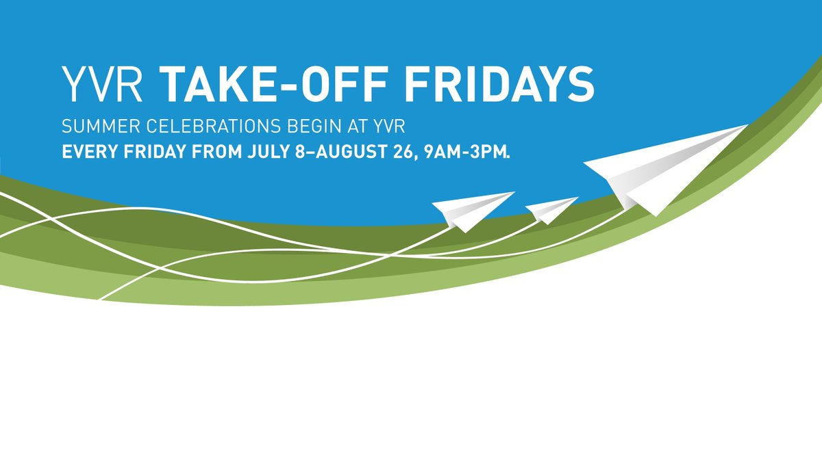 YVR Take-Off Fridays is back! Free, family fun starts this Friday at 9am.
