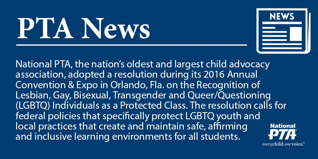 National PTA Adopts Resolution on the Recognition of LGBTQ Individuals as a Protected Class https://t.co/SK1RmtvDN9 https://t.co/fzX3uTYwNP