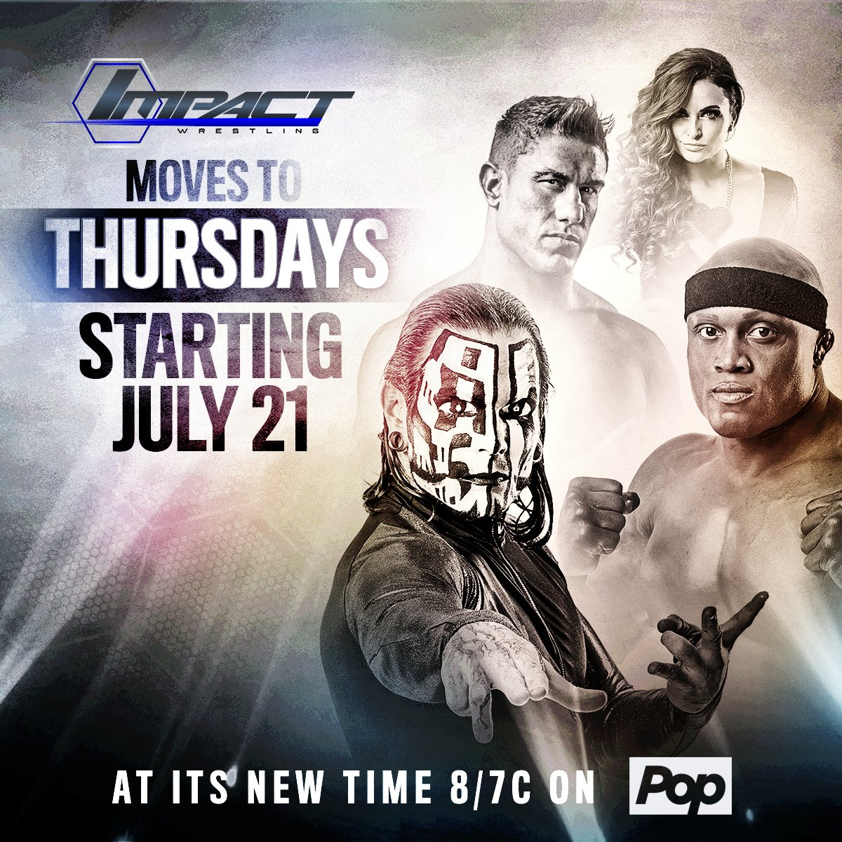 BREAKING NEWS: @IMPACTWRESTLING is moving home to THURSDAY NIGHTS at a NEW TIME 8/7c starting JULY 21 #IMPACTonPOP https://t.co/8R4eAvLTXB