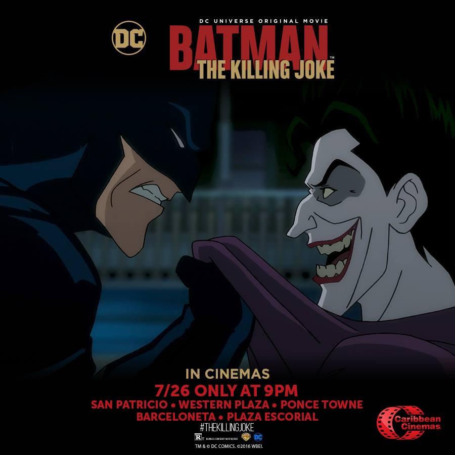 #CinemaEvents presenta Batman: #TheKillingJoke ¡SOLO POR UN DÍA! 7/26 • 9PM https://t.co/6BeYfvR9nc