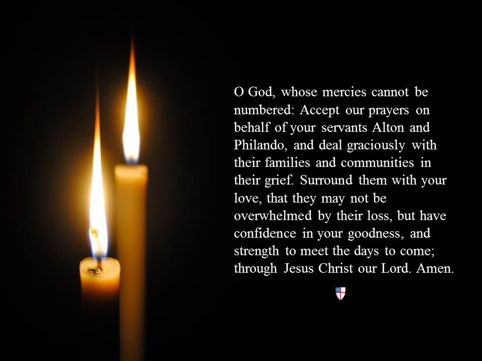 O God, whose mercies cannot be numbered: Accept our prayers on behalf of your servants Alton and Philando. . . https://t.co/vGVbe1Y5Lw
