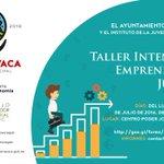 Te invitamos al Taller intensivo de Emprendedores Juveniles de hoy al 29 de julio de 16:00 a 19:00 hrs. ¡No faltes! https://t.co/vnLDnJScrW