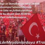 @Trabzonspor umuzun Başk. @UstaMuharrem ve futbolcularımızla #OHALdeMeydanlardayız Tüm vatandaşlarımız davetlidir. https://t.co/P0GvooCqdc