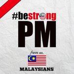 I am a Malaysian and this poster (#BeStrongPM) does not represent me. @NajibRazak plz resign ! https://t.co/UBdrsg7bX1