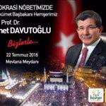 64.Hükümetin Başbakanı Prof.Dr. Ahmet Davutoğlunun katılımıyla Mevlana Meydanında nöbetteyiz. #birlikteçokgüzeliz https://t.co/Oil9oQqapr