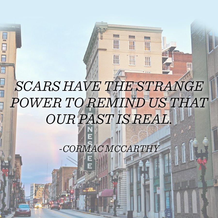 """Scars have the strange power to remind us that our past is real."" Happy B-day to #Knoxville's Cormac McCarthy​!"
