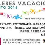 TALLERES VACACIONALES para niños y jóvenes de 6 a 12 años* Agosto 2016 * #Caracas @Artistas4x4 #planvacacional https://t.co/Pbifll9SxT
