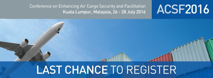 Last chance to register for the Joint ICAO-WCO Conference