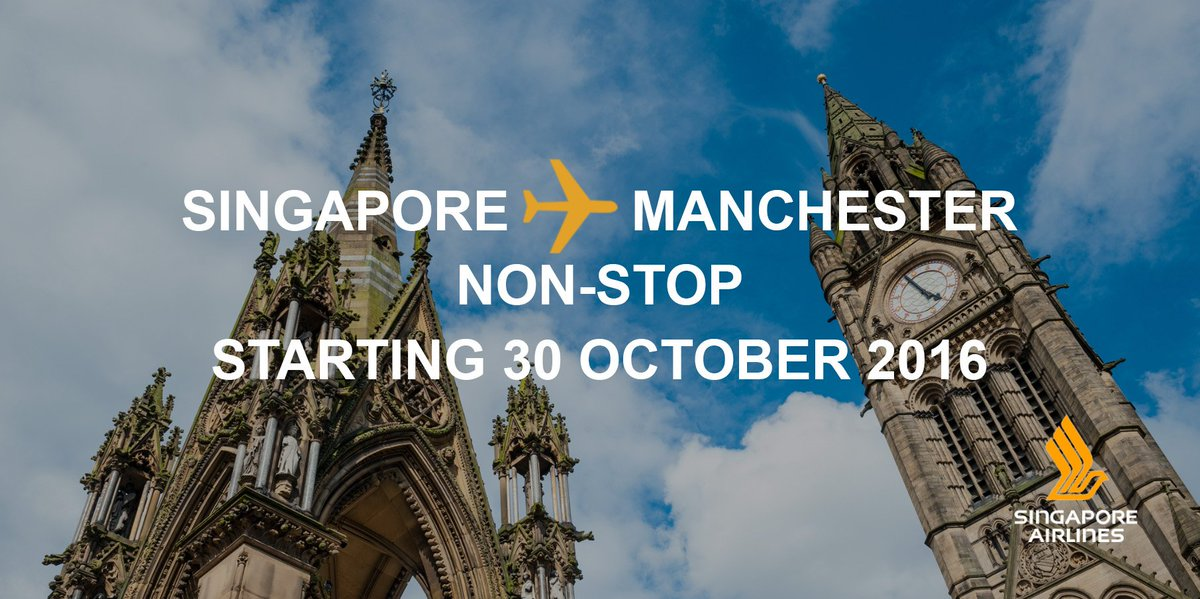 FlySQ non-stop between Singapore and Manchester, United Kingdom from 30 October 2016: