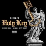"DJ Khaled, Kendrick Lamar, Big Sean and Betty Wright - ""Holy Key"" drops today https://t.co/nnICXBAHRw"