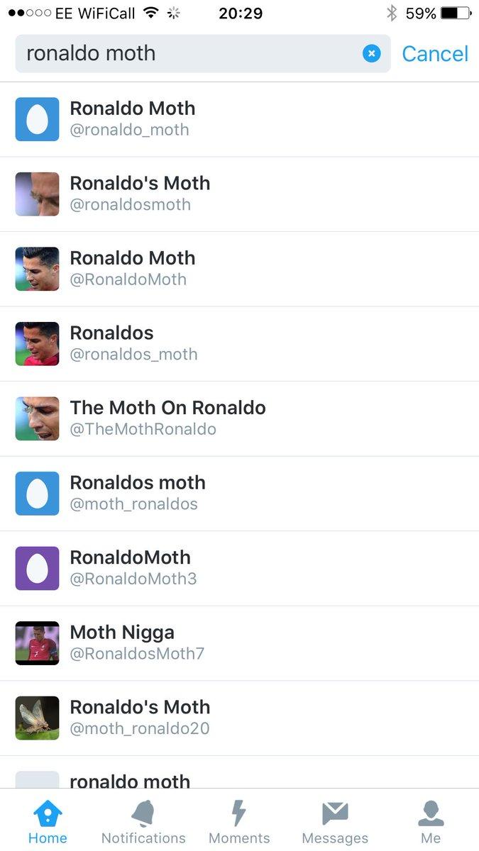 The Ronaldo Moth already has 10 Twitter accounts. https://t.co/vVycsjG0pv