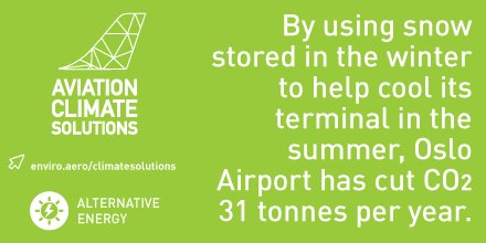 RT @enviroaero: .@avinor is using snow collected in the winter to cool @Oslolufthavn terminal in the summer! https:…