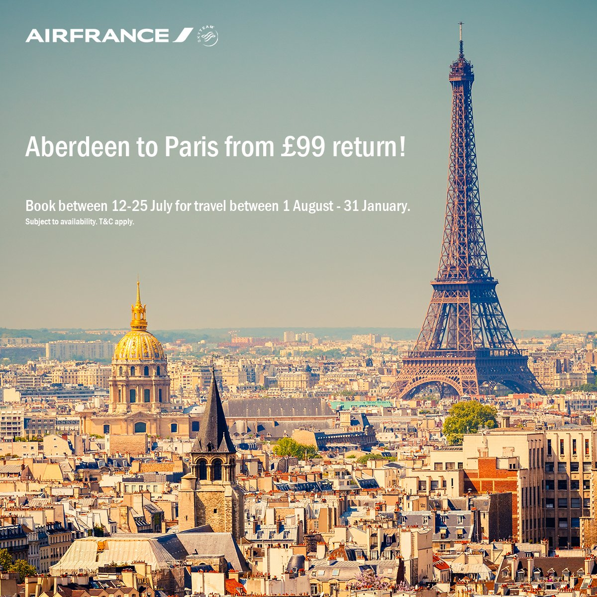Aberdeen - Paris with Air France from £99 return! Book by 25Jul, travel between 1Aug & 31Jan