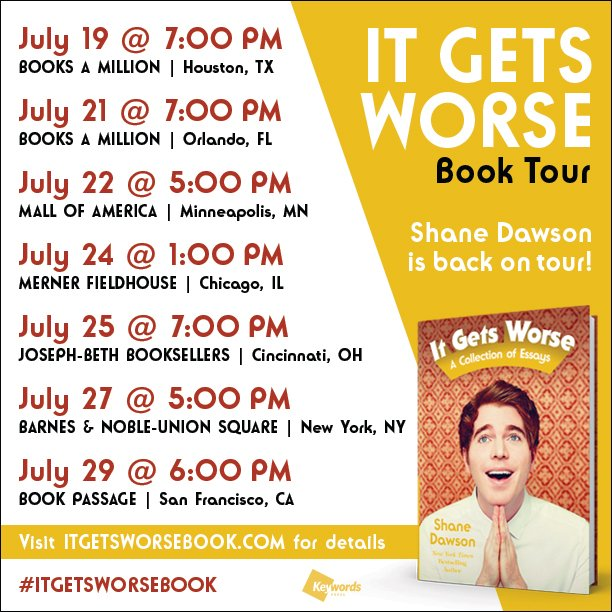 .@shanedawson will be going back on tour for his new project #ItGetsWorseBook - What city will you be joining us? https://t.co/qSeBz6zwbT