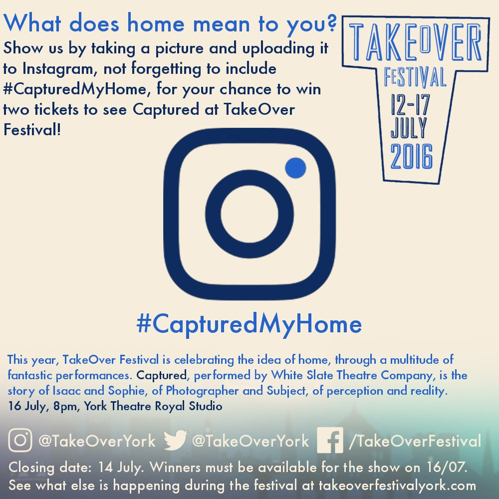 For a chance to win two tickets to see Captured by @WhiteSlateUK, show us what home means to you! #TakeOverYork https://t.co/8Uf4d0cR71