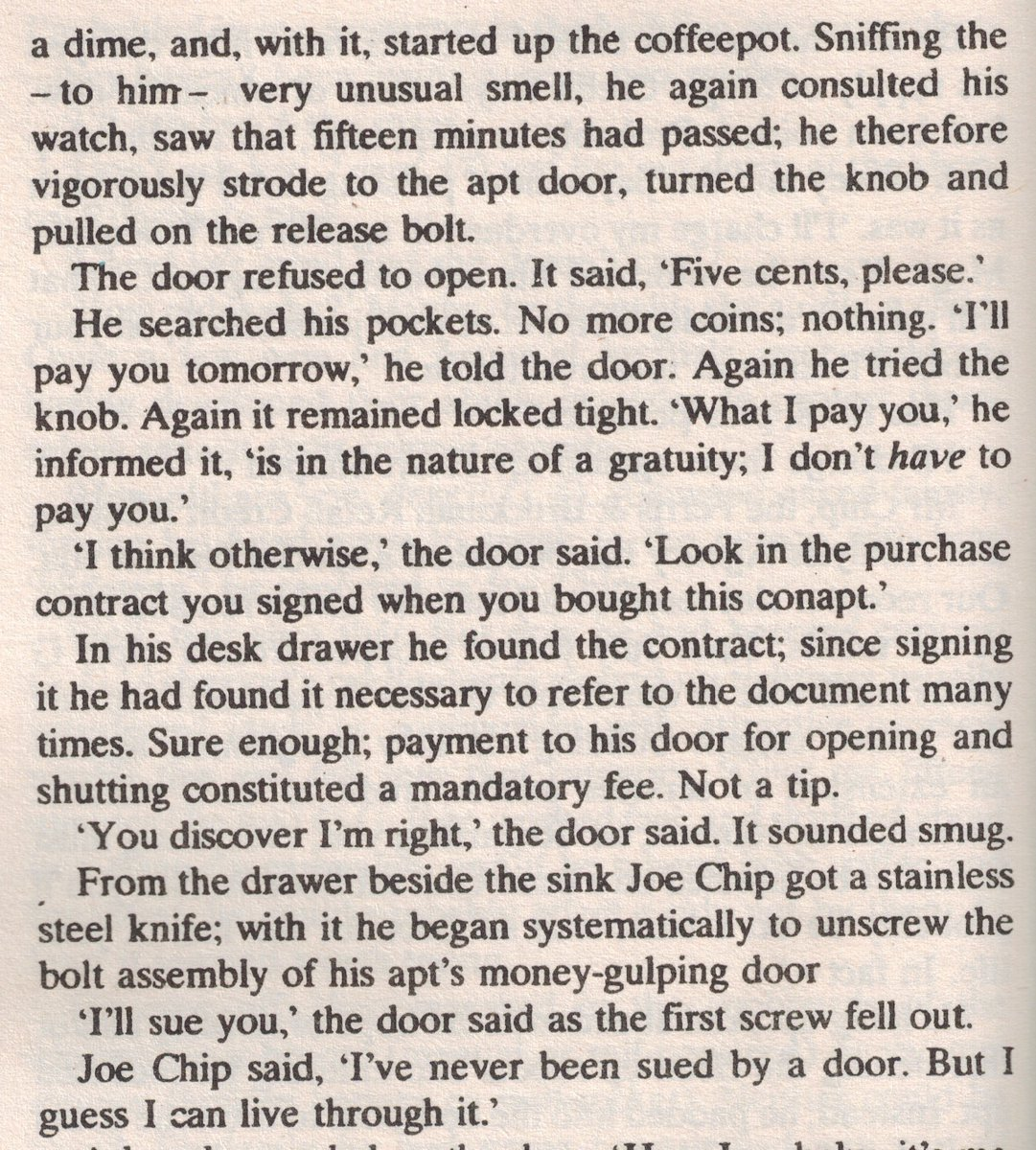 Can you be sued by a door demanding micropayments? A prescient scene from Philip K. Dick's 1969 novel, Ubik: https://t.co/HMcXd7r067