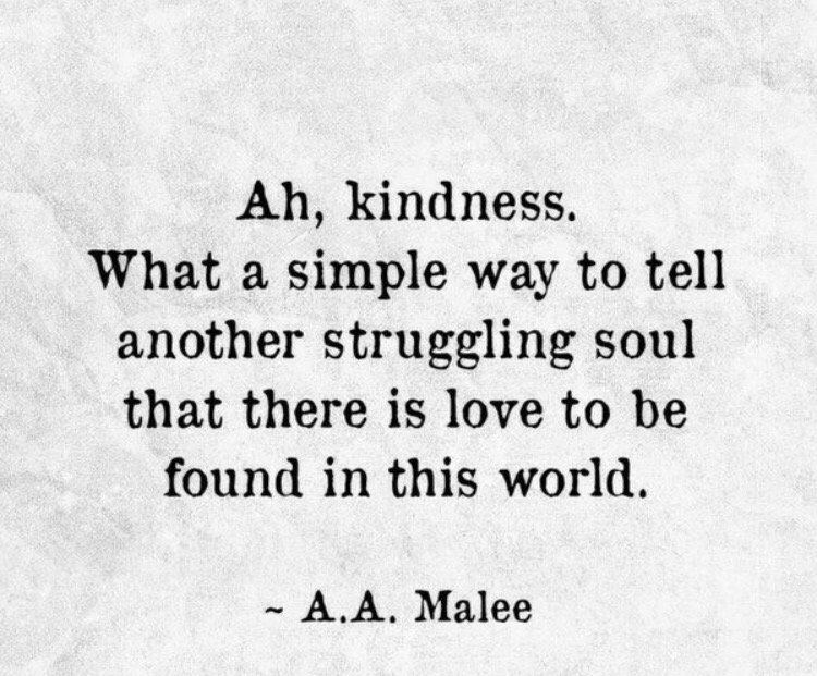 Our smallest acts of kindness can have huge impact. We're all struggling in our own way. Always choose #Kindness. https://t.co/SjYl6yQVTa