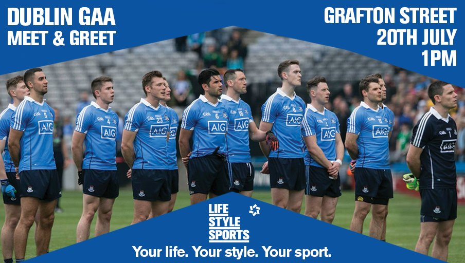 Meet Dublin GAA stars this Wed at 1pm in @LifeStyleSports Grafton St, including our new Leinster Football champions! https://t.co/bbP7FPi5my