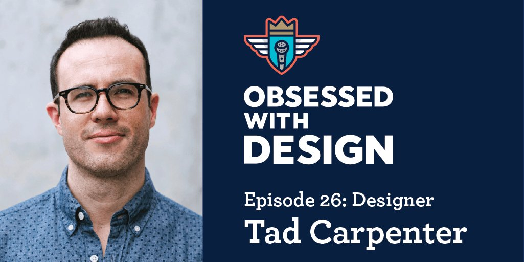This week I chat w/ @TadCarpenter on Obsessed With Design: https://t.co/ky3YqfBfWz #design #branding @iTunesPodcasts https://t.co/m6fzADO6f7