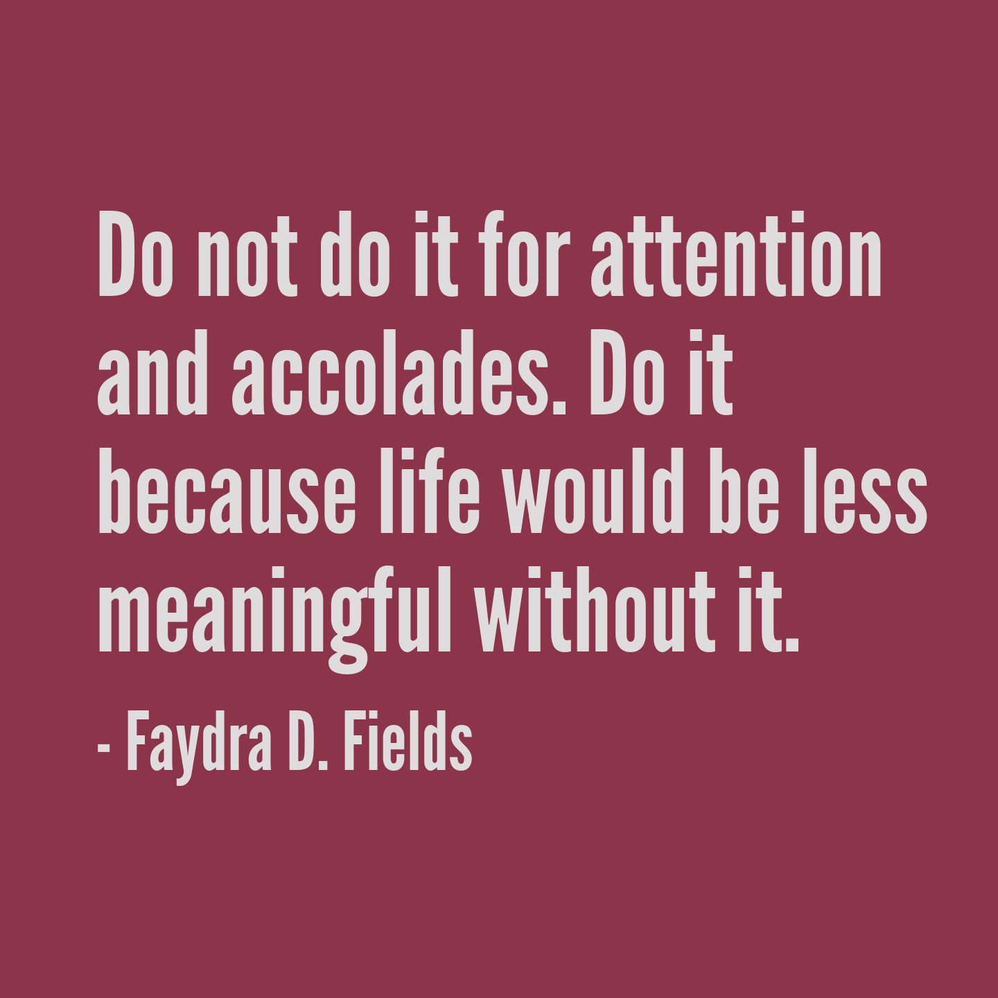 Do not do it for attention and accolades. Do it because life would be l... https://t.co/Hpjw5SQdCR #maxaxioms https://t.co/CiqGHKspT7