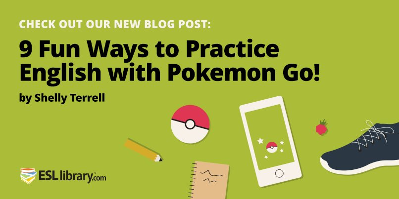 9 Ways to Practice #English with #PokemonGO by @ShellTerrell https://t.co/WXLN8VCMq3 #ELTideas #ELT https://t.co/5JvFbQBHU4