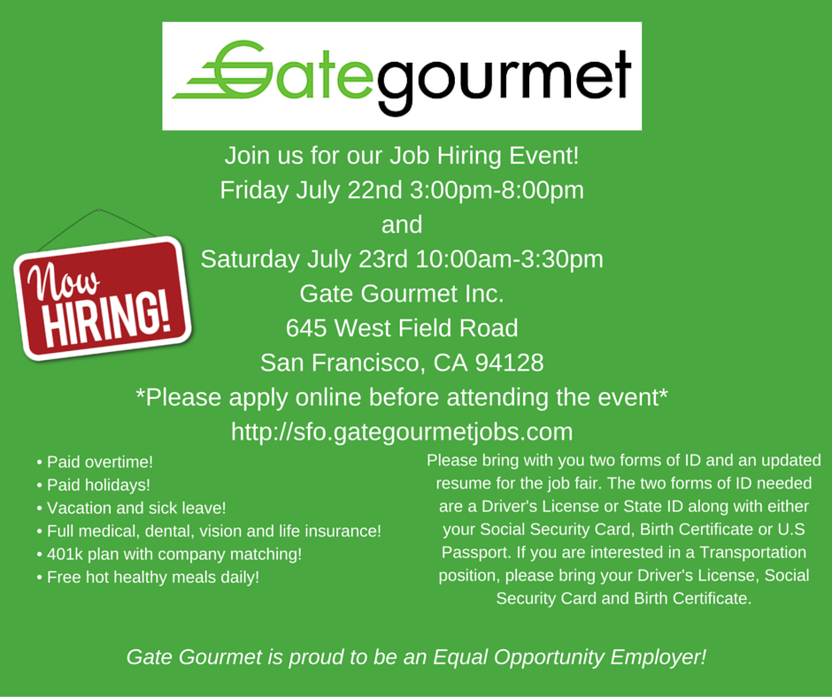 RT @SourcerStucker: @flySFO. Gate Gourmet is hosting a Job Fair!