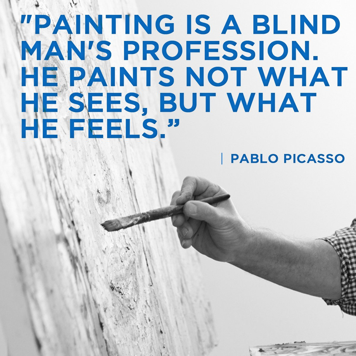 """Painting is a blind man's profession. He paints not what he sees, but what he feels..."" - Pablo Picasso https://t.co/2JU6HaQWSl"